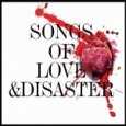 Songs of Love and Disaster