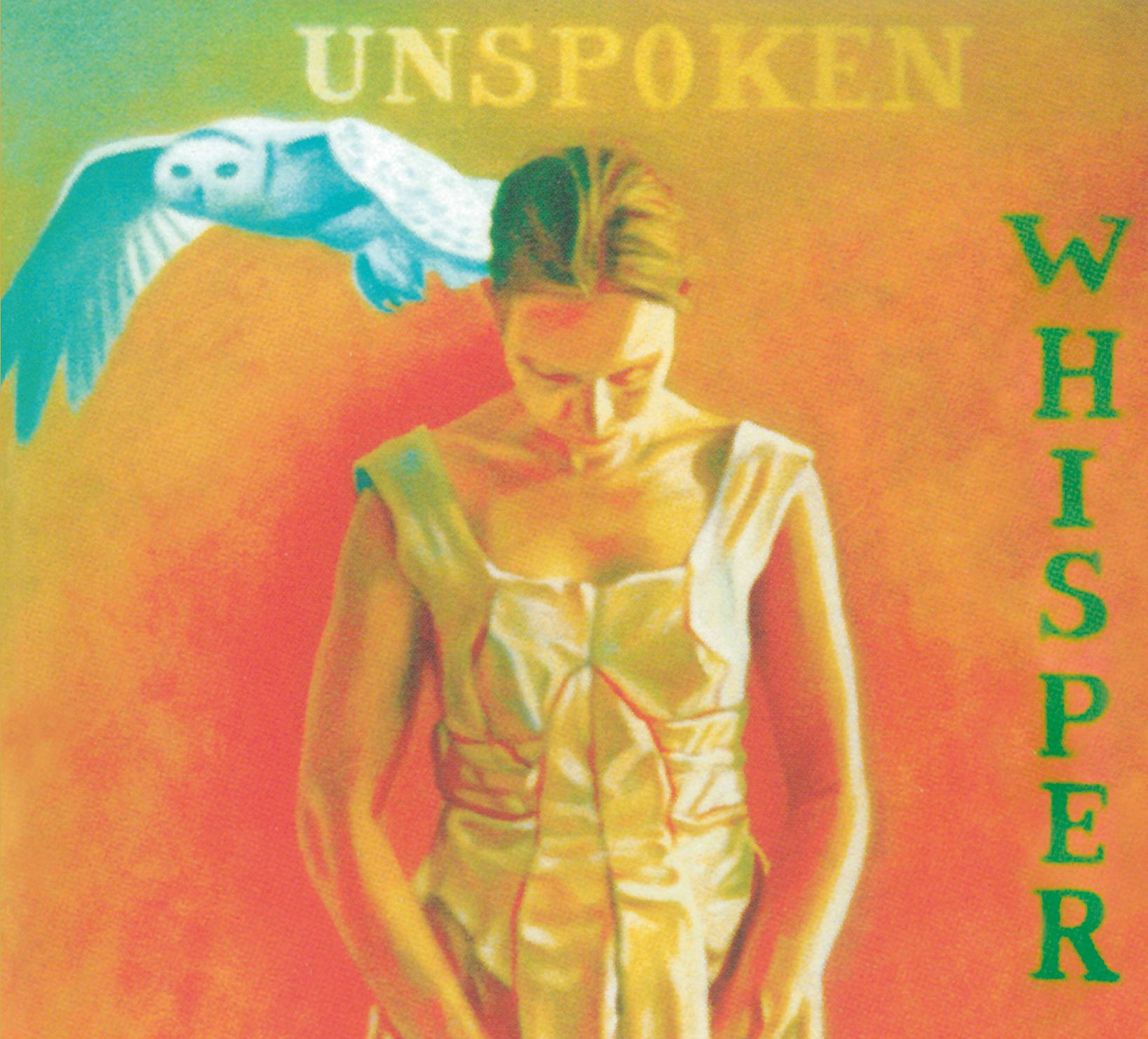 UNSPOKEN WHISPER