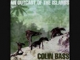 Colin Bass - an outcast of the islands 2LP vinyl