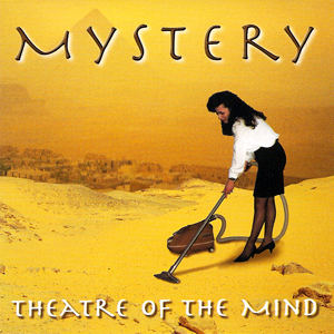 MYSTERY  - Theatre Of The Mind  LP vinyl