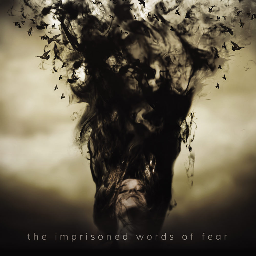 Impisoned Words of Fear